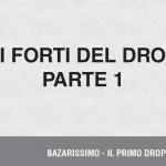 I Punti Forti del Dropship: Parte 1