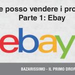 Dove posso vendere in dropshipping? – Ebay
