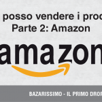 Dove posso vendere in dropshipping? – Amazon