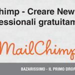 Mailchimp – Creare Newsletter professionali gratuitamente