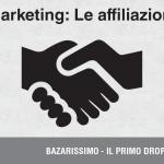 Marketing: Le affiliazioni