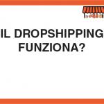 Il Dropshipping funziona?