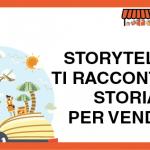 StoryTelling: Ti racconto una storia… Per vendere!