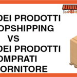Analisi costi: Comprare la merce o vendere in Dropshipping?