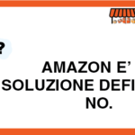 Amazon è la soluzione definitiva? No.