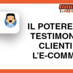 Il potere delle testimonianze dei clienti per l'e-commerce