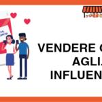 Vendere grazie agli… Influencer!