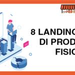 8 Landing Page di Prodotti Fisici
