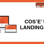 Cos'è una Landing Page