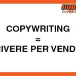 CopyWriting = Scrivere per Vendere
