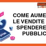 Come aumentare le vendite senza spendere 1€ in pubblicità
